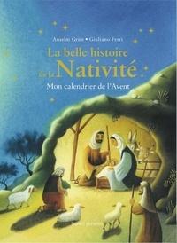 Anselm Grün - La belle histoire de la Nativité - Mon calendrier de l'Avent.