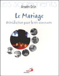 Le Mariage. Bénédiction pour la vie commune.pdf