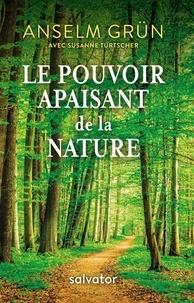 Ebooks gratuits eBay télécharger Le pouvoir apaisant de la nature iBook RTF in French