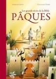 Anselm Grün et Giuliano Ferri - Les grands récits de la Bible - Pâques.