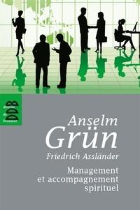 Anselm Grün et Friedrich Assländer - Management et accompagnement spirituel.