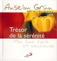 Anselm Grün - Trésor de la sérénité.