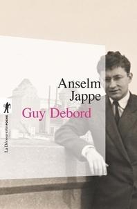 Anselm Jappe - Guy Debord.