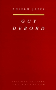 Ebooks format pdf téléchargeable Guy Debord (Litterature Francaise) par Anselm Jappe