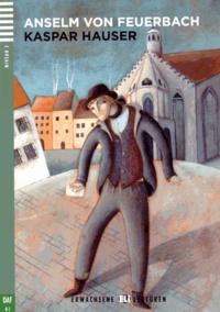 Lesmouchescestlouche.fr Kaspar Hauser Image