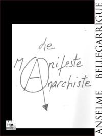 Anselme Bellegarrigue - Le manifeste anarchiste.