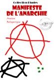 Anselme Bellegarrigue - Manifeste de l'anarchie - édition intégrale.