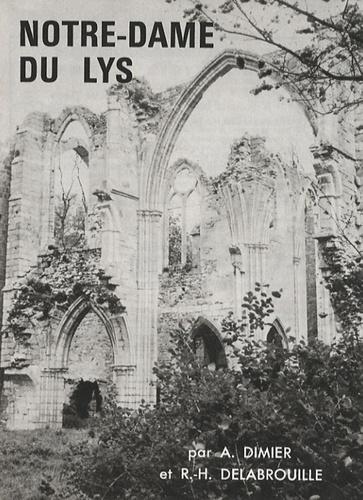 Anselme Dimier et R.-H. Delabrouille - Notre-Dame du Lys.
