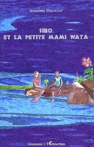 Anselme Djeukam - Sibo et la petite Mami Wata.