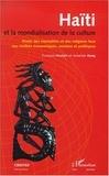 Anselme Remy et François Houtart - HAITI ET LA MONDIALISATION DE LA CULTURE. - Etude des mentalités et des religions face aux réalités économiques, sociales et politiques.