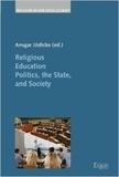 Ansgar Jödicke - Religious Education Politics, the State, and Society.