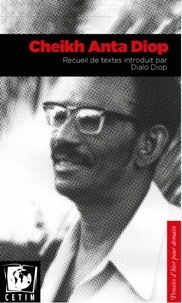 Anta Diop - Cheikh Anta Diop.