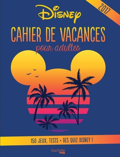 Cahier De Vacances Pour Adultes Disney Grand Format