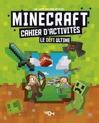 Antartik et Vladimir Subbotin - Minecraft - Cahier d'activités Le défi ultime.
