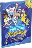 Antartik et Fabien Molina - Pokémon. A la recherche de Pikachu - Des jeux, des activités et des informations sur de nombreux pokémon.
