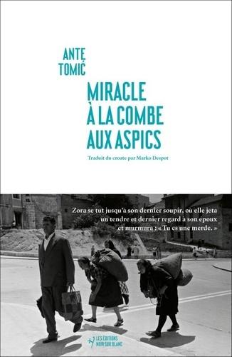 Miracle à la Combe aux Aspics