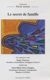 Serge Tisseron - Le secret de famille - DVD.
