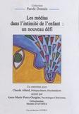 Claude Allard - Les médias dans l'intimité de l'enfant : un nouveau défi - DVD.