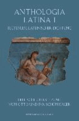 Anthologia Latina I - Blütenlese lateinischer Dichtung.