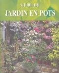Anthony Atha - Guide du jardin en pots.