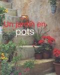 Anthony Atha - Un jardin en pots.