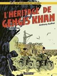 Anthony Auffret - Les archéologues de l'interdit Tome 2 : L'héritage de Gengis Khan.