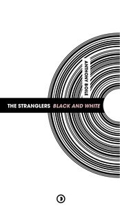 Anthony Boile - The Stranglers - Black and White.