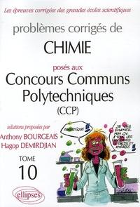 Deedr.fr Problèmes corrigés de Chimie posés aux concours communs polytechniques (CCP) - Tome 10 Image