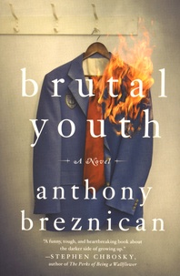 Anthony Breznican - Brutal Youth.