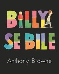 Anthony Browne - Billy se bile.
