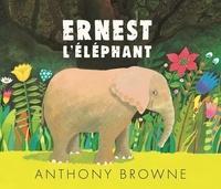 Anthony Browne - Ernest l'éléphant.