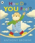 Anthony Browne - How do you feel?.