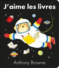 Anthony Browne - J'aime les livres.