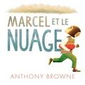 Anthony Browne - Marcel et le nuage.