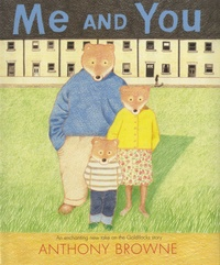 Anthony Browne - Me and You.