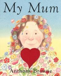 Anthony Browne - My Mum.