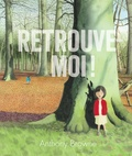 Anthony Browne - Retrouve-moi !.