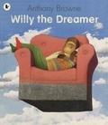 Anthony Browne - Willy the Dreamer.