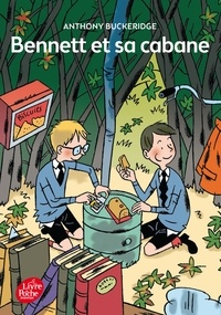 Anthony Buckeridge - Bennett et sa cabane.