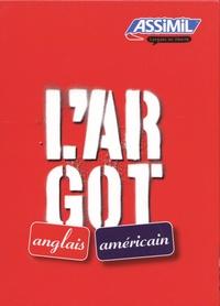 Feriasdhiver.fr L'argot anglais et l'argot américain - 2 volumes Image