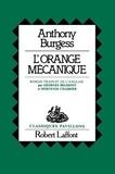 Anthony Burgess - L'Orange mécanique.