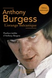 Anthony Burgess - L'orange mécanique.
