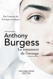 Anthony Burgess - Le testament de l'orange.