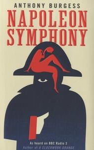 Anthony Burgess - Napoleon Symphony.