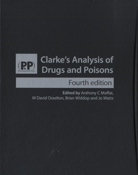 Clarkes Analysis of Drugs and Poisons - 2 volumes.pdf