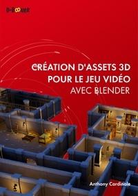 Anthony Cardinale - Création d'assets 3D pour le jeu vidéo avec Blender.