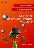 Anthony Cardinale - Développer des applis innovantes avec Unity - Réalité virtuelle et réalité augmentée.