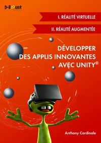Développer des applis innovantes avec Unity- Réalité virtuelle et réalité augmentée - Anthony Cardinale | Showmesound.org