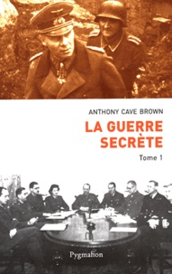 Deedr.fr La guerre secrète, Le rempart des mensonges - Tome 1, Origines des moyens spéciaux et premières victoires alliées Image