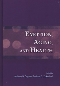 Anthony-D Ong et Corinna-E Löckenhoff - Emotion, Aging, and Health.
